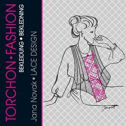 Torchon Fashion